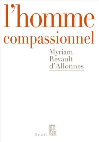 L'homme compassionnel (Débats t. 1)