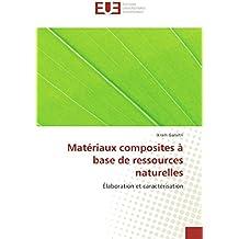 Matériaux composites à base de ressources naturelles