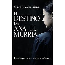 El Destino de Ana H. Murria| Suspense e Intriga | Hechos Reales | Terror |: La muerte espera en las sombras...