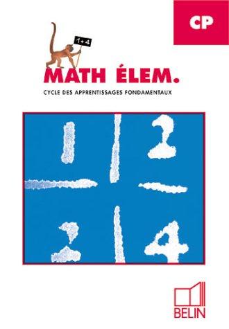 Math élem. : CP, cycle des apprentissages fondamentaux (fichier élève)