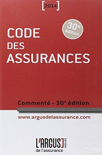 Code des assurances 2014 commenté par Jean Bigot, Collectif