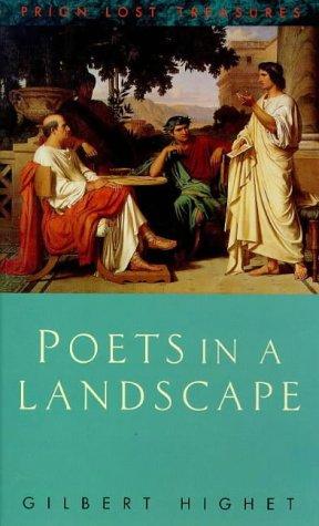 Poets in a Landscape (Lost Treasures) por Gilbert Highet