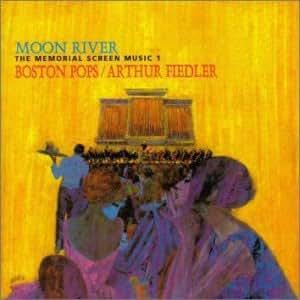 Moon River Memorial by Henry / Fiedler / Boston Pops Mancini