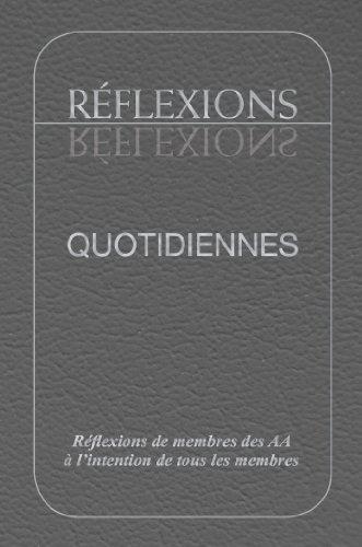 Rflexions Quotidiennes: Rflexions de membres des AA  lintention de tous les membres