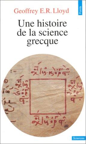 Une histoire de la science grecque