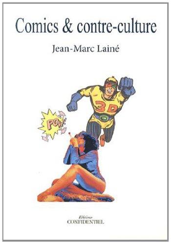 Comics & contre-culture par Jean-Marc Lainé
