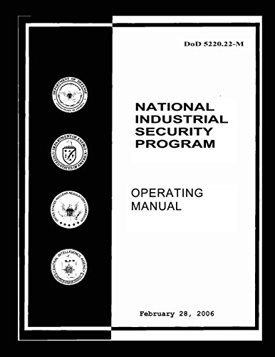 National Industrial Security Program: DoD 5220.22M