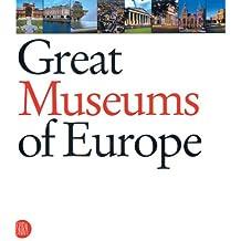 Great museums of Europe. Ediz. illustrata