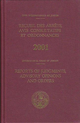 Recueil des arrêts, avis consultatifs et ordonnances : Edition 2001