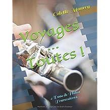 Voyages ... Toutes !: 4 Duos de Flûtes Traversières
