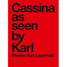 Karl Lagerfeld : Cassina as seen by Karl