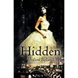 [(Hidden)] [By (author) Shalini Boland] published on (August, 2011)