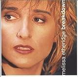 Songtexte von Melissa Etheridge - Breakdown