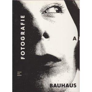 Fotografie am Bauhaus. Katalog und Ausstellung des Bauhaus- Archivs Berlin