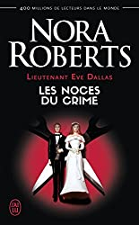 Lieutenant Eve Dallas, Tome 44 : Les noces du crime