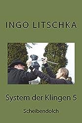 System der Klingen 5: Scheibendolch