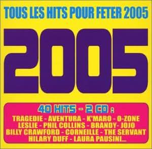 Tous les hits pour fêter 2005