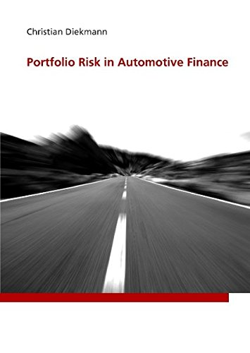 Portfolio Risk in Automotive Finance - Automotive Finance