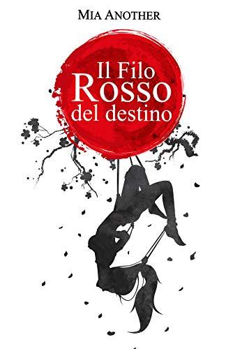 Il Filo Rosso del Destino: Nodi e Bugie di [Another, Mia]