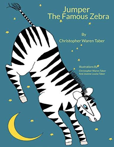 Jumper the Famous Zebra (English Edition) -