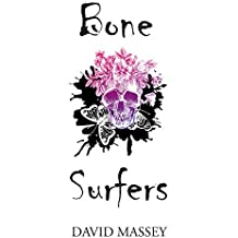 Bone Surfers (English Edition)
