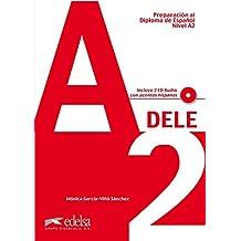 Preparación Dele. A2. Con CD Audio. Per le Scuole superiori