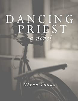 Dancing Priest by [Young, Glynn]