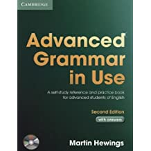 Advanced Grammar in Use. With Answers and CD-ROM Pack: A self-study reference and practice book for advanced students of English
