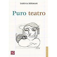 Puro teatro (Letras Mexicanas)