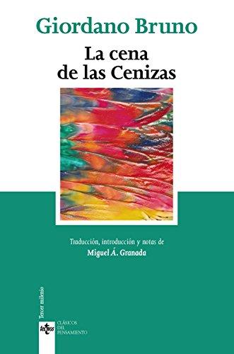 La cena de las Cenizas (Clásicos - Clásicos Del Pensamiento) por Giordano Bruno