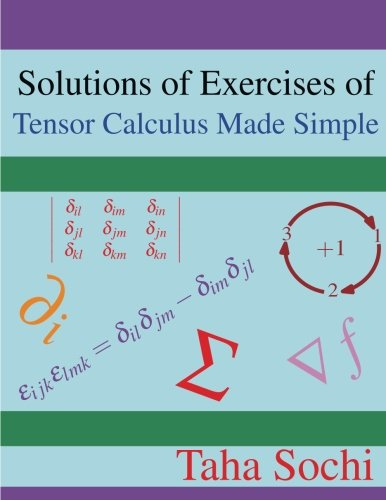 Solutions of Exercises of Tensor Calculus Made Simple por Taha Sochi