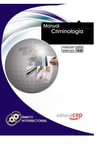 Manual Criminología. Formación para el empleo (Formacion Empleo Sectorial) por ICB Editores