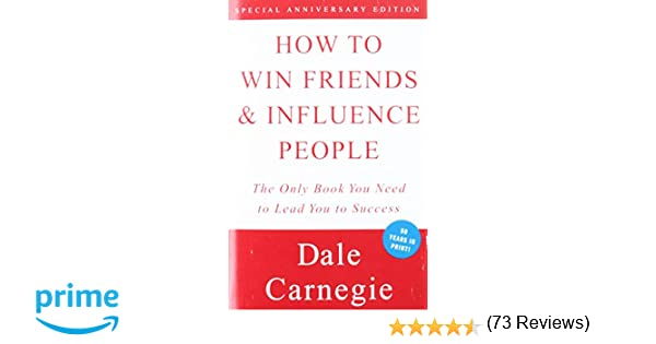 Amazon Fr How To Win Friends And Influence People Dale Carnegie