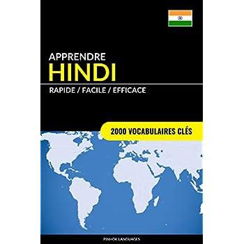 Apprendre l'hindi - Rapide / Facile / Efficace: 2000 vocabulaires clés