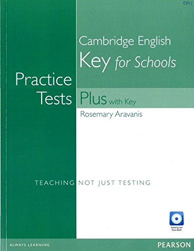 Practice Tests Plus KET for Schools with Key and Multi-Rom/Audio