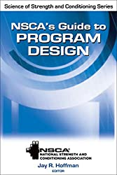 Nsca's Guide to Program Design (Science of Strength and Conditioning Series)