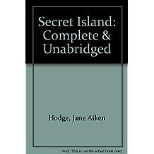 Secret Island: Complete & Unabridged
