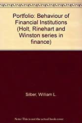 Portfolio: Behaviour of Financial Institutions (Holt, Rinehart and Winston series in finance)
