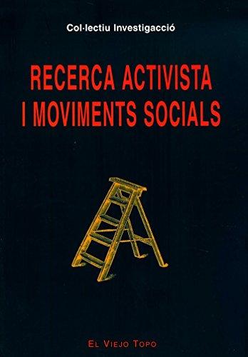 Recerca Activista i Moviments Socials