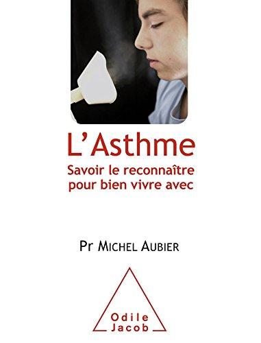 L'Asthme: Savoir le reconnaître pour bien vivre avec