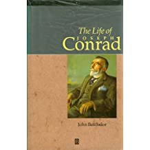 The Life of Joseph Conrad: A Critical Biography (Blackwell Critical Biographies) by John Batchelor (1993-12-03)