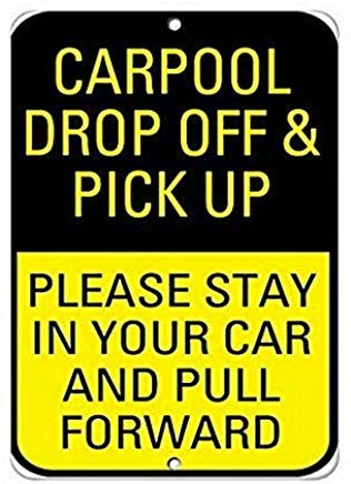 Kysd43Mill Carpool Drop Off Pick Up Please Stay in Pull Forward Wanddekoration, Firmenlogo