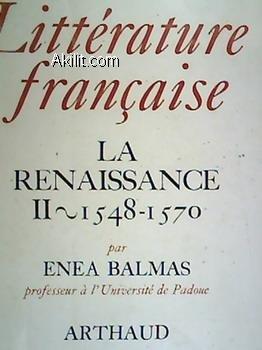 LA RENAISSANCE. Tome 2, 1548-1570