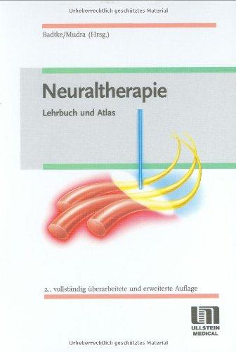 Neuraltherapie: Lehrbuch und Atlas