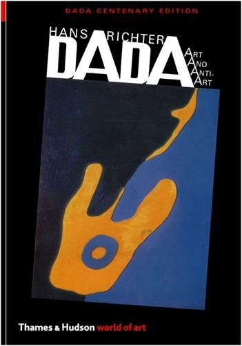 Dada: Art and Anti-Art (World of Art)