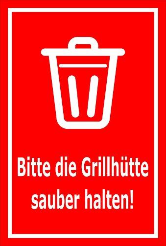 Schild - Bitte die Grillhütte sauber halten – 15x10cm mit Bohrlöchern | stabile 3mm starke Aluminiumverbundplatte – S00359-020-D +++ in 20 Varianten erhältlich