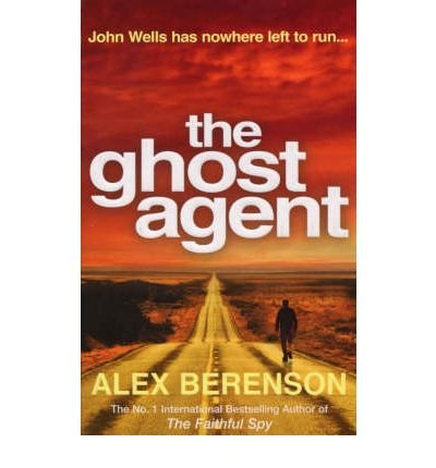 [(The Ghost Agent)] [Author: Alex Berenson] published on (August, 2008)