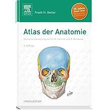 Atlas der Anatomie: Deutsche Übersetzung von Christian M. Hammer - Mit StudentConsult-Zugang