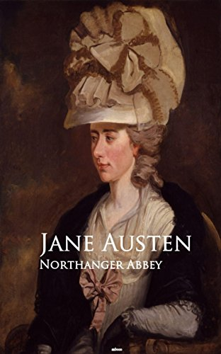 Northanger Abbey: Bestsellers and famous Books
