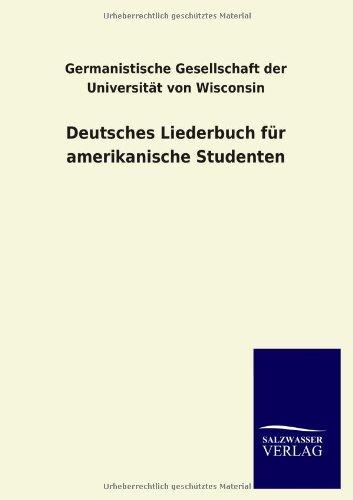 Deutsches Liederbuch für amerikanische Studenten
